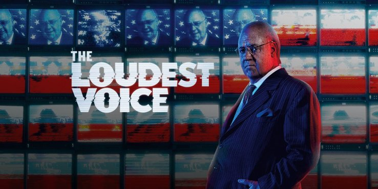 The Loudest Voice Il film che ti sei perso